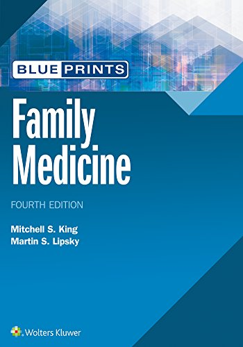 BLUEPRINTS FAMILY MEDICINE (BLUEPRINTS SERIES), 4/ED.