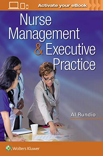 NURSE MANAGEMENT & EXECUTIVE PRACTICE, 1/ED.