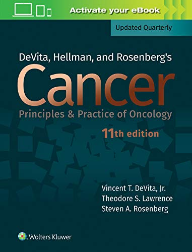 DeVita, Hellman, and Rosenberg's cancer : principles & practice of oncology / editors, Vincent T. DeVita, Jr., Theodore S. Lawrence, Steven A. Rosenberg.