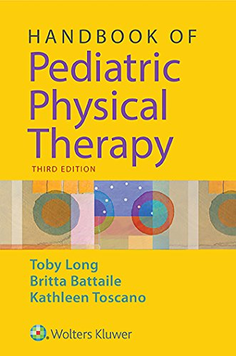 HANDBOOK OF PEDIATRIC PHYSICAL THERAPY, 3/ED.