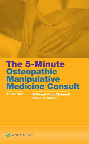 THE 5-MINUTE OSTEOPATHIC MANIPULATIVE MEDICINE CONSULT, 2/ED.