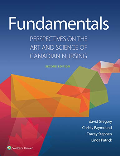 FUNDAMENTALS: PERSPECTIVES ON THE ART AND SCIENCE OF CANADIAN NURSING, 2/ED.