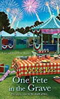 One Fete in the Grave by Vickie Fee