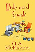 Hide and Sneak by G. A. McKevett