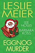 Eggnog Murder by Leslie Meier, Lee Hollis, and Barbara Ross