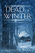 Dead of Winter by Annelise Ryan