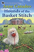 Hounds of the Basket Stitch by Anne Canadeo