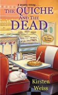 The Quiche and the Dead by Kirsten Weiss
