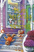 Bear Witness to Murder by Meg Macy