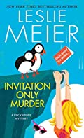 Invitation Only Murder by Leslie Meier