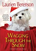 Wagging through the Snow by Laurien Berenson