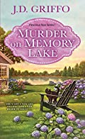 Murder on Memory Lake by J. D. Griffo