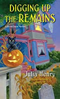 Digging Up the Remains by Julia Henry