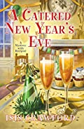 A Catered New Year�s Eve by Isis Crawford