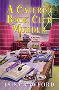 A Catered Book Club Murder by Isis Crawford