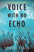 Voice with No Echo by Suzanne Chazin
