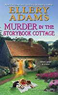 Murder in the Storybook Cottage by Ellery Adams