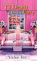 Til Death Do Us Party by Vickie Fee