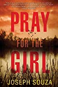 Pray for the Girl by Joseph Souza