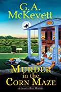 Murder in the Corn Maze by G. A. McKevett