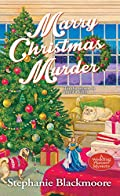 Marry Christmas Murder by Stephanie Blackmoore