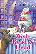 Wed, Read & Dead by V. M. Burns