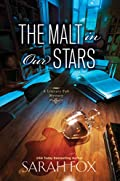 The Malt in Our Stars by Sarah Fox