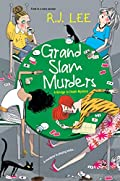 Grand Slam Murders by R. J. Lee