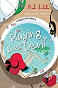 Playing the Devil by R. J. Lee