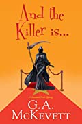 And the Killer Is � by G. A. McKevett