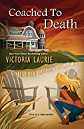 Coached to Death by Victoria Laurie