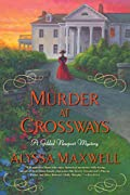 Murder at Crossways by Alyssa Maxwell
