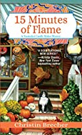 15 Minutes of Flame by Christin Brecher