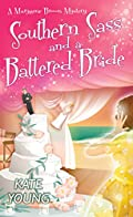 Southern Sass and a Battered Bride by Kate Young
