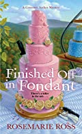 Finished Off in Fondant by Rosemarie Ross