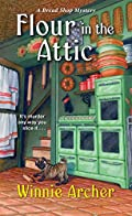 Flour in the Attic by Winnie Archer