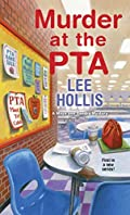 Murder at the PTA by Lee Hollis