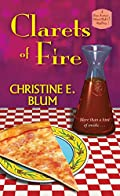 Clarets of Fire by Christine E. Blum