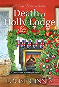 Death at Holly Lodge by Louise R. Innes