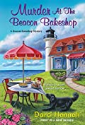 Murder at the Beacon Bakeshop by Darci Hannah