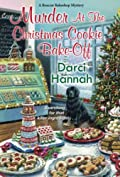 Murder at the Christmas Cookie Bake-Off by Darci Hannah