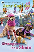 Strangers on a Skein by Anne Canadeo