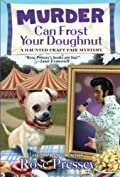 Murder Can Frost Your Doughnut by Rose Pressey