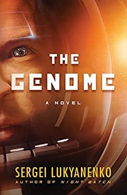 Cover & Synopsis: THE GENOME by Sergei Lukyanenko