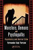 Monsters, Demons and Psychopaths by Fernando Espi Forcen