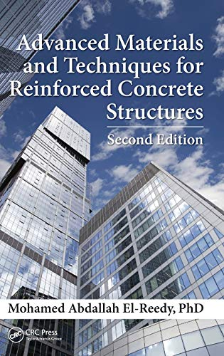 ADVANCED MATERIALS AND TECHNIQUES FOR REINFORCED CONCRETE STRUCTURES 2ED (HB 2016)