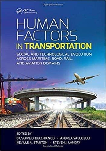 PDF Human Factors in Transportation Social and Technological Evolution Across Maritime Road Rail and Aviation Domains Industrial and Systems Engineering Series