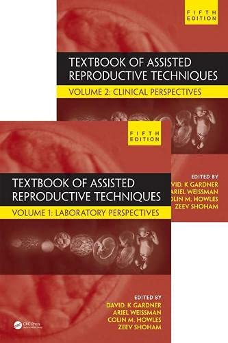 TEXTBOOK OF ASSISTED REPRODUCTIVE TECHNIQUES 5ED 2VOL