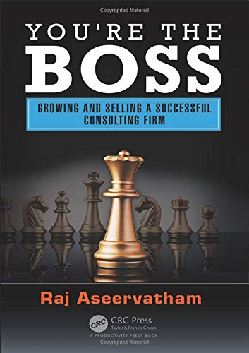 PDF You re the Boss Growing and Selling a Successful Consulting Firm