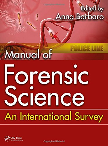 MANUAL OF FORENSIC SCIENCE: AN INTERNATIONAL SURVEY (HB)